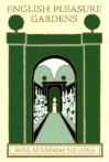 English Pleasure Gardens - Rose Standish Nichols, Judith B. Tankard