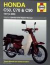 Honda C50, C70 & C90: 1967 to 2003 (Haynes Service & Repair Manual) - Mervyn Bleach, Jeremy Churchill
