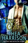 True Colors (Elder Races #3.5) - Thea Harrison