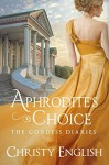 Aphrodite's Choice - Christy English