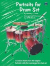 Portraits for Drum Set: 12 Classic Etudes from the Original Portraits in Rhythm Rearranged for Drum Set - Anthony J. Cirone, Jeff Rediawsk