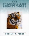The Snow Cats - Phyllis J. Perry