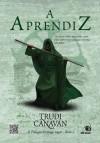 A Aprendiz (Trilogia do Mago Negro, #2) - Trudi Canavan
