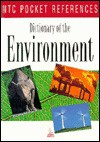 Dictionary of the Environment - NTC Publishing Group, National Textbook Company, NTC