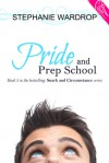 Pride and Prep School - Stephanie Wardrop