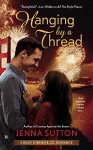 Hanging by a Thread (RILEY O'BRIEN & CO) - Jenna Sutton