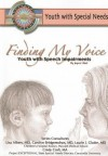 Finding My Voice: Youth with Speech Impairment - Joyce Libal