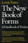 The New Book of Forms: A Handbook of Poetics - Lewis Turco