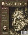 The Magazine of Bizarro Fiction - Jeff Burk, Marc Levinthal, Kirsten Alene