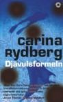 Djävulsformeln: Roman - Carina Rydberg