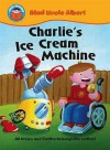 Charlie's Ice Cream Machine - Jill Atkins