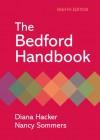 The Bedford Handbook - Diana Hacker, Nancy Sommers