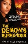 The Demon's Surrender (The Demon's Lexicon Trilogy, #3) - Sarah Rees Brennan