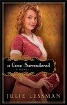 A Love Surrendered - Julie Lessman