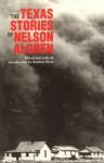 The Texas Stories of Nelson Algren - Nelson Algren, Bettina Drew
