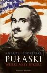 Pułaski. Wielki mały rycerz - Andrzej Dudziński
