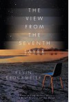 The View from the Seventh Layer - Kevin Brockmeier