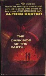 Dark Side of the Earth - Alfred Bester, Unknown