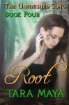 Root - Tara Maya