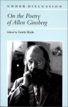 On the Poetry of Allen Ginsberg - Lewis Hyde