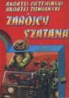 Zabójcy szatana - Andrzej Ziemiański, Andrzej Drzewiński