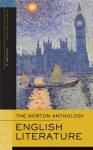 The Norton Anthology of English Literature, Volume 2: The Romantic Period through the Twentieth Century - M.H. Abrams, Stephen Greenblatt, James Simpson, Jon Stallworthy, Katharine Eisaman Maus, Jack Stillinger, Barbara Kiefer Lewalski, Lawrence Lipking, Jahan Ramazani, Alfred David, Carol T. Christ, Deidre Shauna Lynch, Catherine Robson, James Noggle, George M. Logan