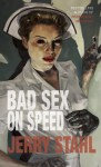 Bad Sex on Speed - Jerry Stahl