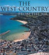 The West Country From The Air - Jason Hawkes