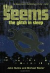 The Glitch in Sleep - John Hulme, Michael Wexler