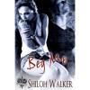 Beg Me - Shiloh Walker