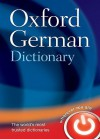 Oxford German Dictionary [With CDROM] - Oxford Dictionaries