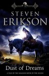 Dust Of Dreams: The Malazan Book of the Fallen 9 - Steven Erikson