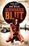 Schwarzes Blut - Roger Smith, Max Wilde