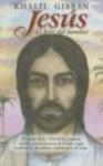 Jesus, el Hijo del Hombre = Jesus, the Son of Man - Kahlil Gibran