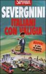Italiani con valigia - Beppe Severgnini