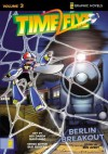Time Flyz, Volume 3: Berlin Breakout - Ben Avery