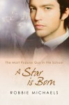 A Star is Born (The Most Popular Guy in the School) - Robbie Michaels