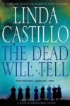 The Dead Will Tell: A Kate Burkholder Novel - Linda Castillo