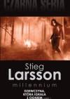 Dziewczyna, która igrała z ogniem. - Stieg Larsson
