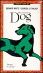 Dog (Suzanne White's Chinese Astrology) - Suzanne White