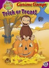 Trick or Treat! (Curious George) - Maggie Testa, Rudy Obrero