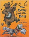 Bear on the Bed, The - Ruth Miller, Bill Slavin