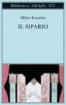 Il sipario - Milan Kundera, Massimo Rizzante