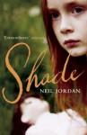 Shade - Neil Jordan