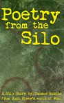 Poetry from the Silo (A Silo Story) - Thomas Robins