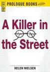 A Killer in the Street - Helen Nielsen