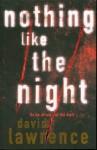 Nothing Like the Night (Detective Stella Mooney Novels) - David Lawrence