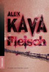Fleisch (German Edition) - Alex Kava, Carlos Westerkamp