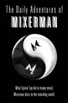 The Daily Adventures of Mixerman - Mixerman
