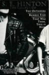 S.E. Hinton: the Collection: The Outsiders / Rumble Fish / That Was Then, This Is Now - S.E. Hinton